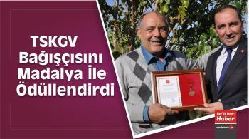 TSKGV Bağışçısını Madalya İle Ödüllendirdi