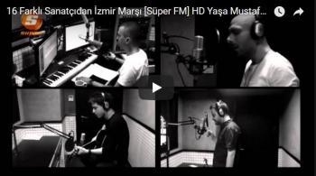 16 Farklı Sanatçıdan İzmir Marşı – Yaşa Mustafa Kemal Paşa