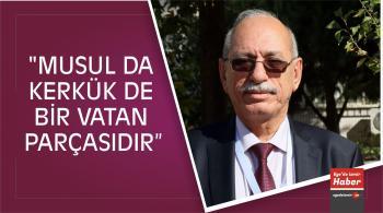 """""""Musul Da Kerkük De Bir Vatan Parçasıdır"""""""