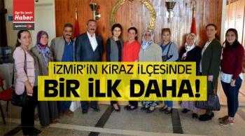 İzmir'in Kiraz ilçesinde Bir ilk Daha!
