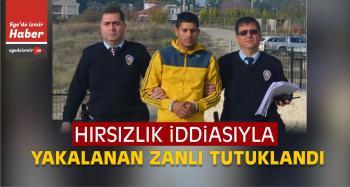 İzmir'de Hırsızlık Zanlısı Tutuklandı