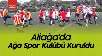 Aliağa'daki Göztepe Futbol Okulu Kapsamında Ağa Spor Kulübü Kuruldu