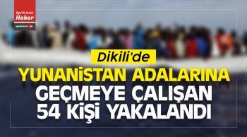 Dikili'de Yunanistan Adalarına Geçmeye Çalışan 54 Kişi Yakalandı