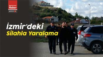 İzmir'deki Silahla Yaralama
