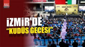 """İzmir'de """"Kudüs Gecesi"""""""
