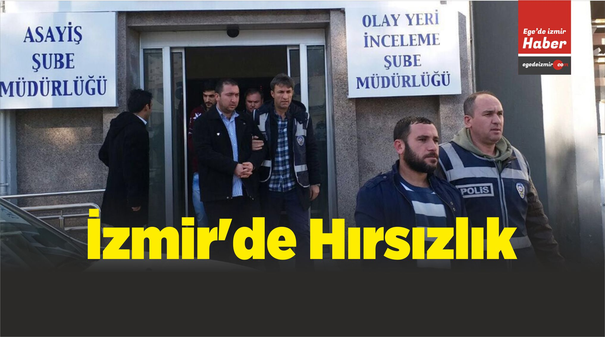 İzmir'de Hırsızlık