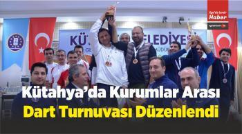 Kütahya'da Kurumlar Arası Dart Turnuvası