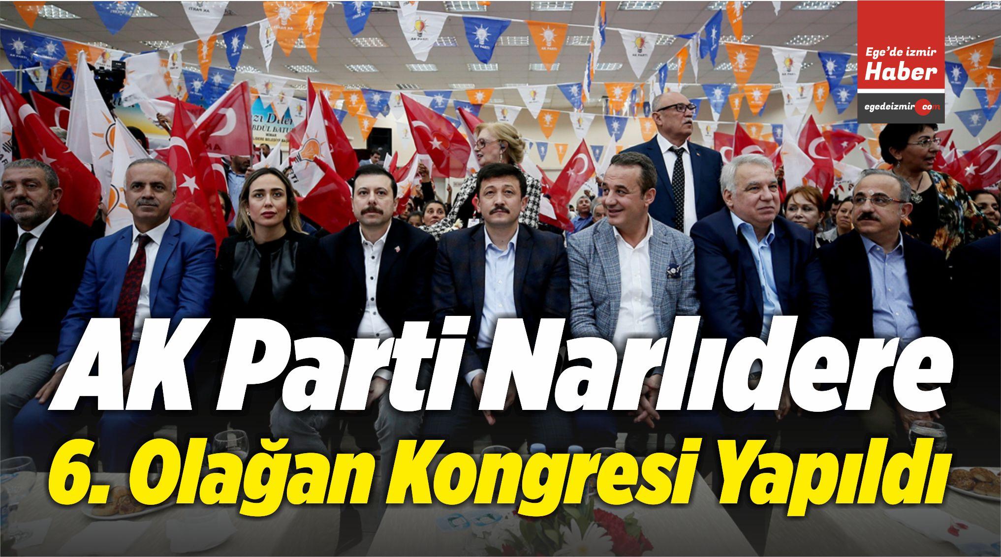 AK Parti Narlıdere 6. Olağan Kongresi Yapıldı