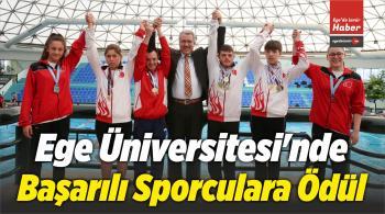 Ege Üniversitesi'nde Başarılı Sporculara Ödül