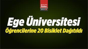 Ege Üniversitesi Öğrencilerine 20 Bisiklet Dağıtıldı