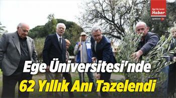 Ege Üniversitesi'nde 62 Yıllık Anı Tazelendi