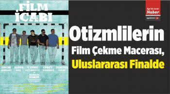Otizmlilerin Film Çekme Macerası, Uluslararası Finalde