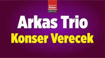 Arkas Trio, 32. Uluslararası İzmir Festivali Kapsamında Konser Verecek
