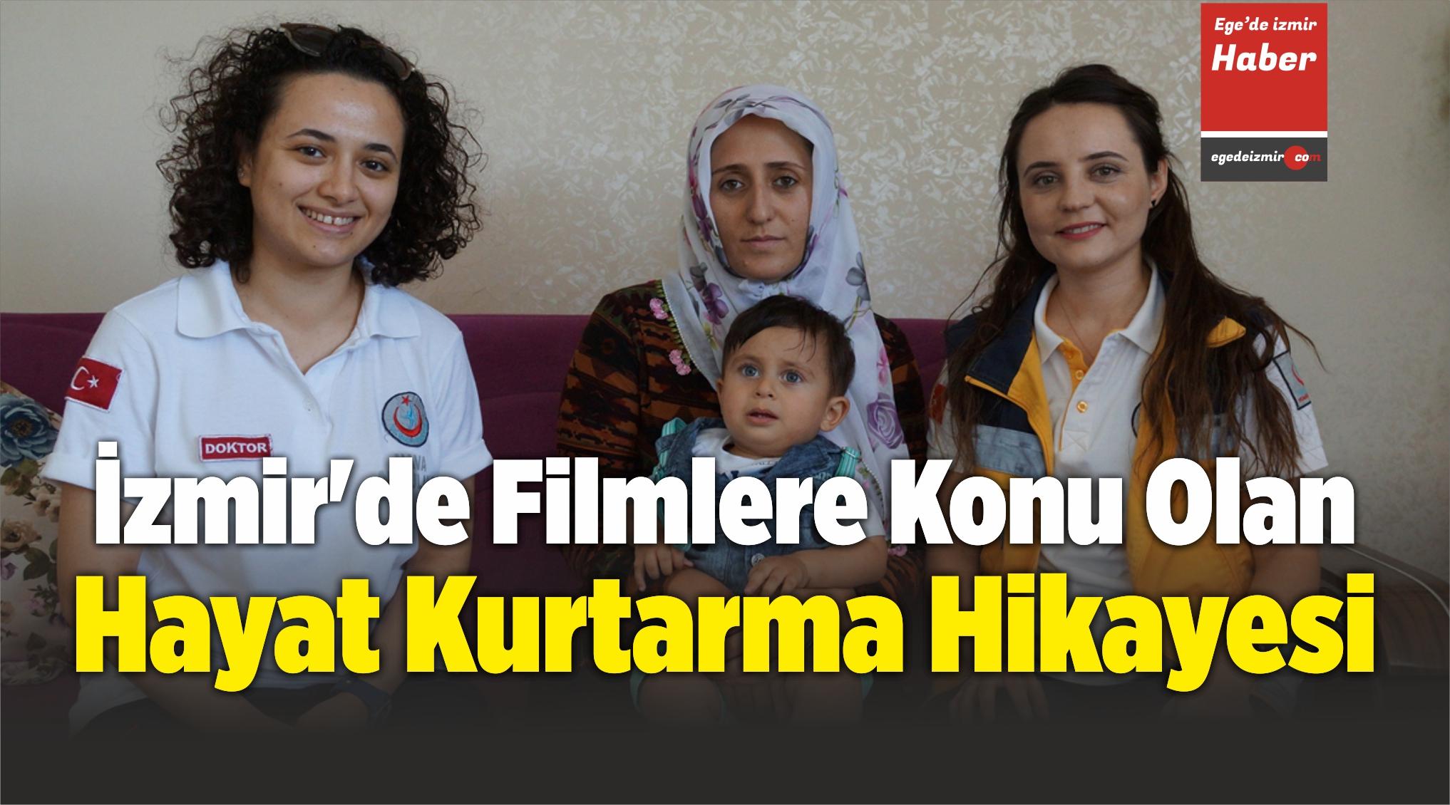 İzmir'deFilmlere Konu Olan Hayat Kurtarma Hikayesi