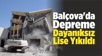 Balçova'da Depreme Dayanıksız Lise Yıkıldı
