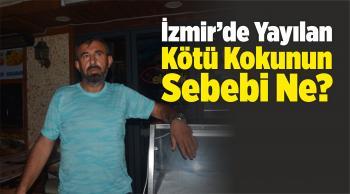 Yangının Neden Olduğu Kötü Koku, İzmir'e Yayıldı