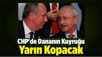 CHP'deKurultay Savaşında Dananın Kuyruğu Yarın Kopacak