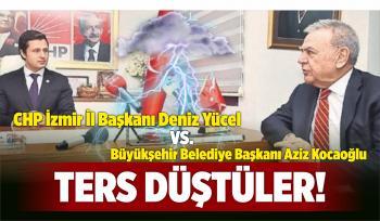 Aziz Kocaoğlu ile CHP İl Başkanı Deniz Yücel Ters Düştü!