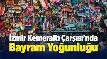 İzmir Kemeraltı Çarşısı'nda Bayram Yoğunluğu