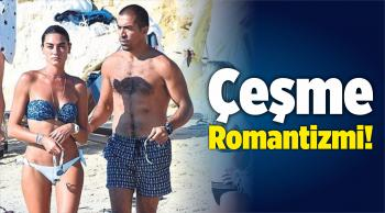 Çeşme Romantizmi!