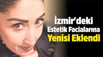 İzmir'deki Estetik Facialarına Yenisi Eklendi
