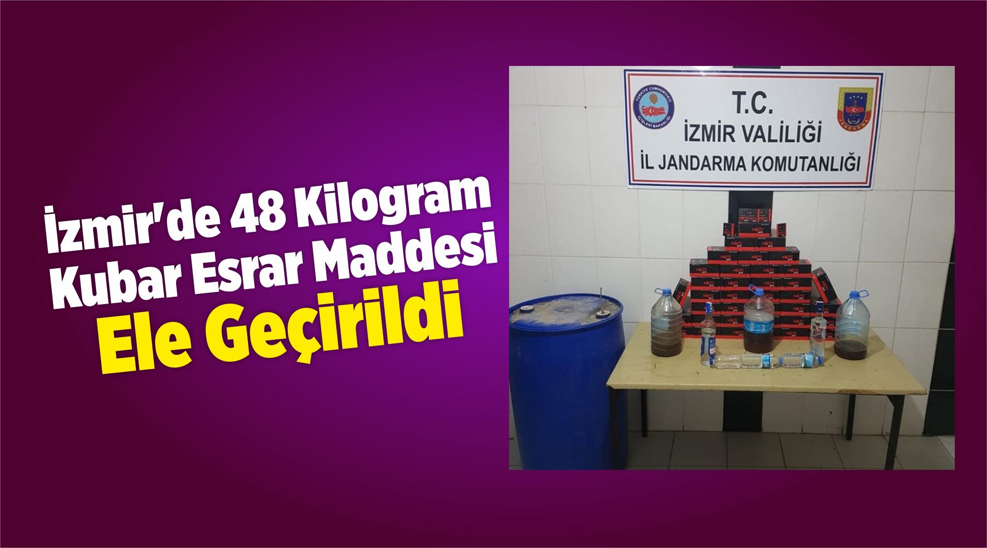 İzmir'de 48 Kilogram Kubar Esrar Maddesi Ele Geçirildi