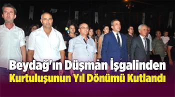 Beydağ'ın Düşman İşgalinden Kurtuluşunun Yıl Dönümü Kutlandı
