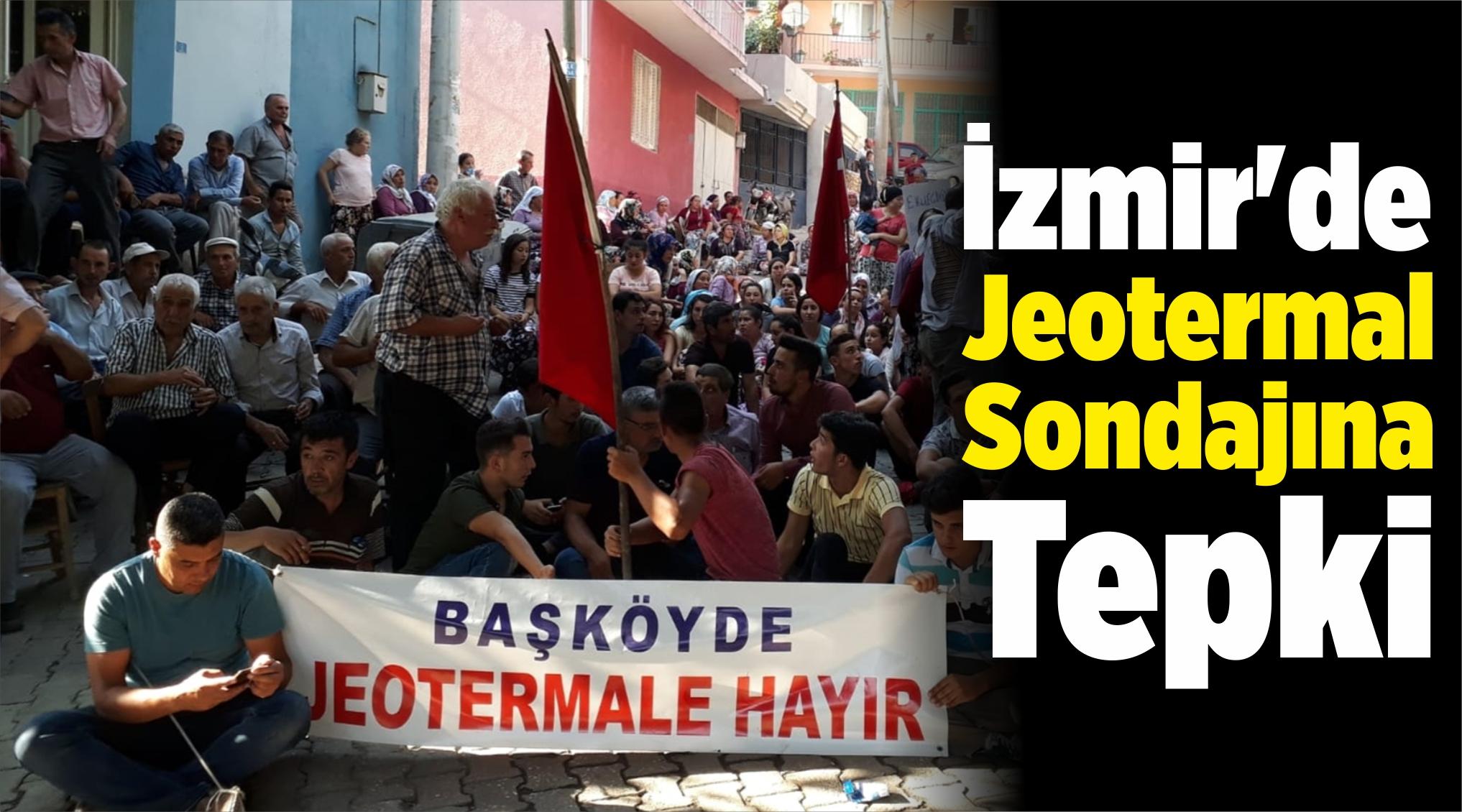 İzmir'de Jeotermal Sondajına Tepki