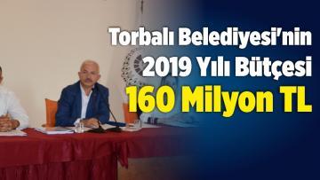 Torbalı Belediyesi'nin 2019 Bütçesi 160 Milyon TL