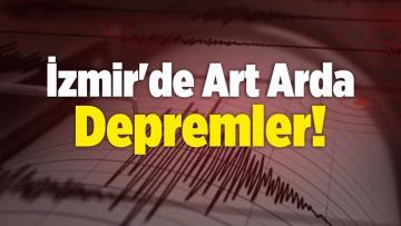 İzmir'de Art Arda Depremler! 4.1 Büyüklüğünde!