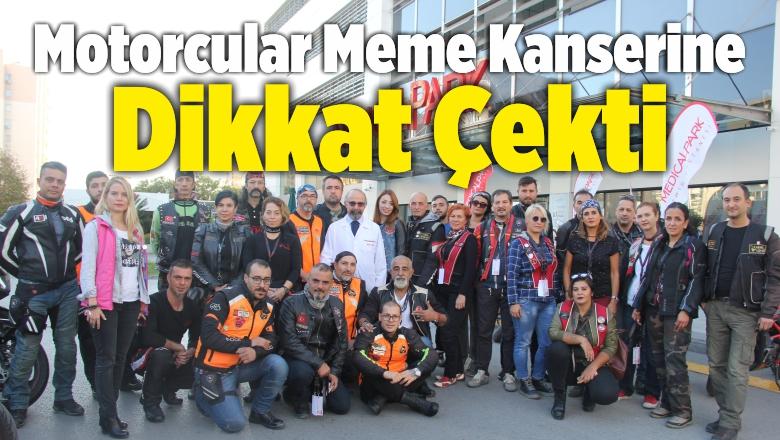 Motorcu Gruplar Meme Kanserine Dikkat Çekti