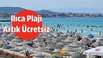 Ilıca Plajı Artık Ücretsiz