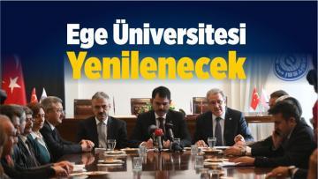 Ege Üniversitesi Yenilenecek