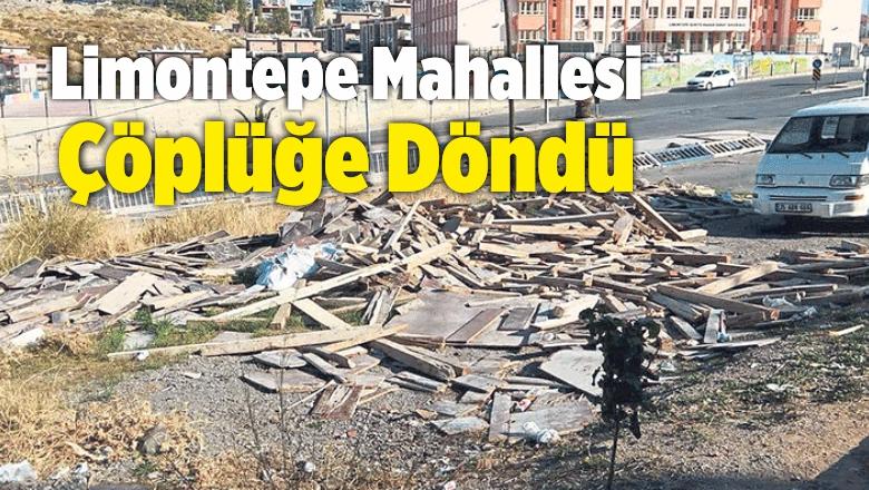 Limontepe Mahallesi Çöplüğe Döndü