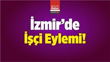 İzmir'de İzinsiz Eylem Düzenleyen 63 Kişi Gözaltına Alındı