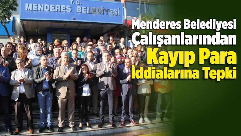 Menderes Belediyesi Çalışanlarından Kayıp Para İddialarına Tepki