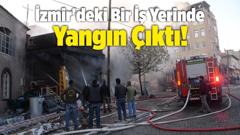 İzmir'de İnşaat Malzemeleri Satan İş Yerinde Yangın Çıktı!