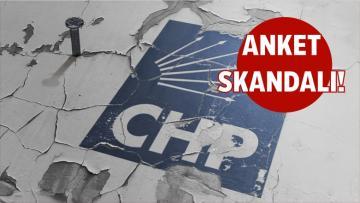 CHP'de Anket Skandalı