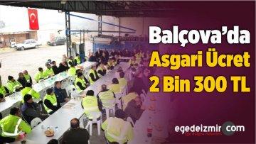Balçova'da Asgari Ücret 2 Bin 300 TL