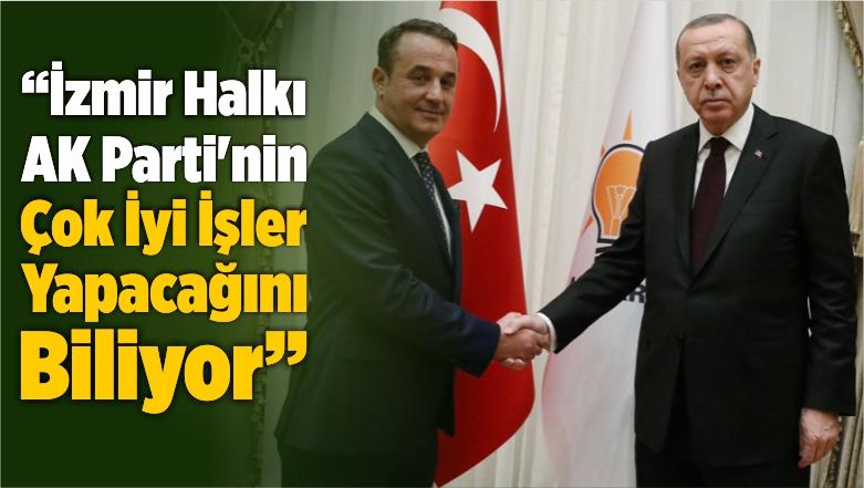 """""""İzmir Halkı AK Parti'nin Başarılı Olacağını Ve Çok İyi İşler Yapacağını Biliyor"""""""
