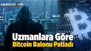 Uzmanlara Göre Bitcoin Balonu Patladı
