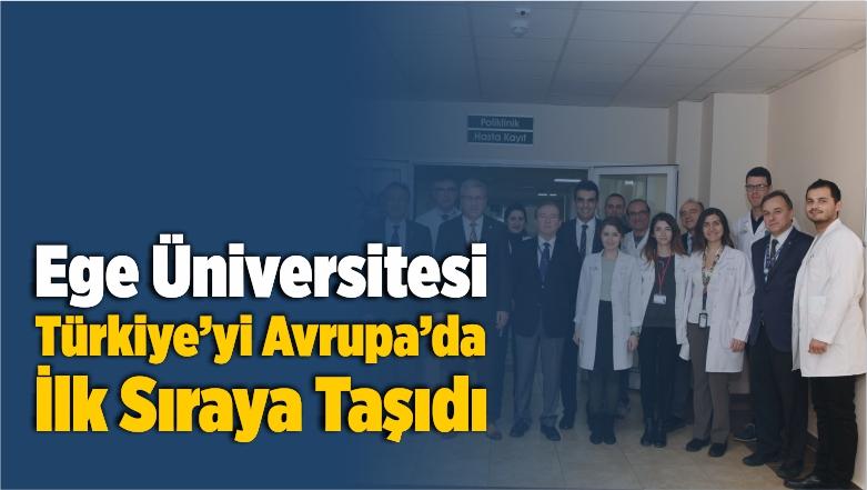 Ege Üniversitesi, Türkiye'yi Avrupa'da İlk Sıraya Taşıdı