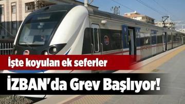 İZBAN'da Grev Başlıyor! İzmir'de Metro Çalışıyor Mu?