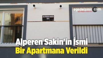 Alperen Sakin'in İsmi Bir Apartmana Verildi