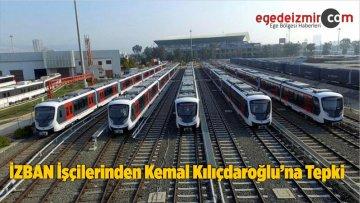 İZBAN İşçilerinden Kemal Kılıçdaroğlu'na Tepki