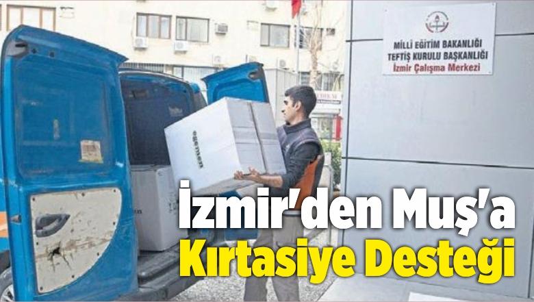 İzmir'den Muş'a Kırtasiye Desteği