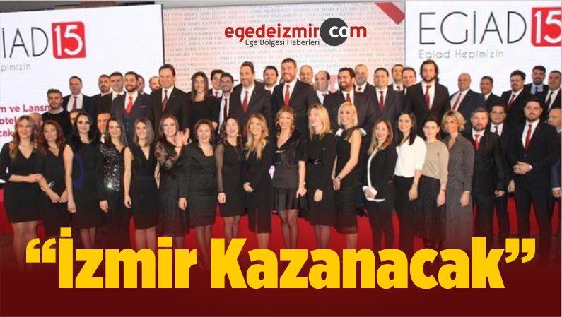 """""""İzmir Kazanacak"""""""