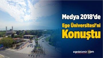 Medya, 2018'de Ege Üniversitesi'ni Konuştu