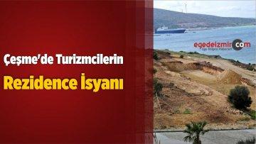 Çeşme'de Turizmcilerin Rezidence İsyanı