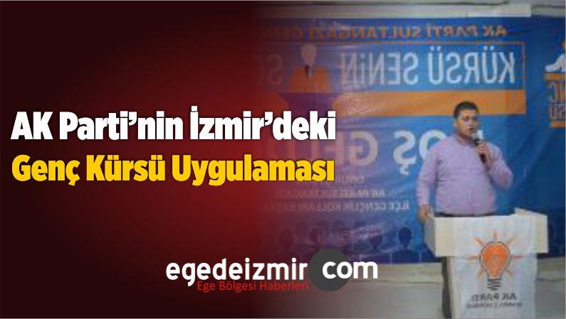 AK Parti'nin İzmir'deki Genç Kürsü Uygulaması